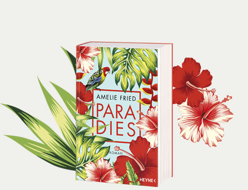 Amelie Fried: Paradies